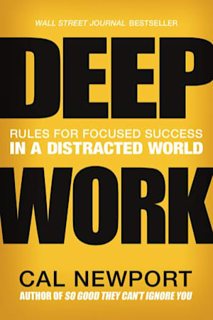 Book cover of Deep Work by Cal Newport
