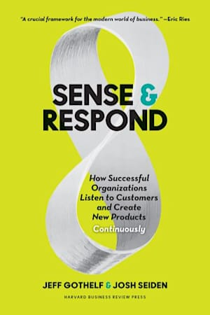Book cover of Sense and Respond by Jeff Gothelf and Josh Seiden